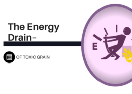 The Energy Drain of Toxic Grain