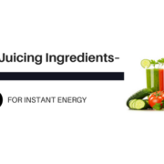 Detox Juicing Ingredients for Instant Energy