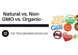 Natural vs. Non-GMO vs. Organic – The True Meaning Revealed