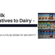 Nut Milk Alternatives to Dairy Giving You a False Sense of Security?